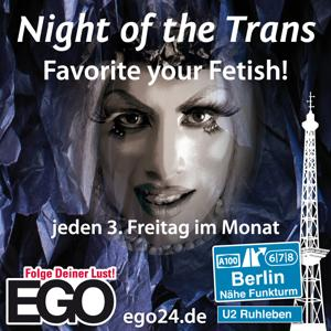 Night of the Trans / EGO Berlin